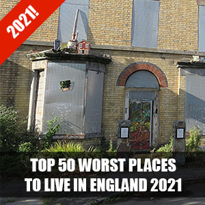 Top 50 worst places to live in England 2021